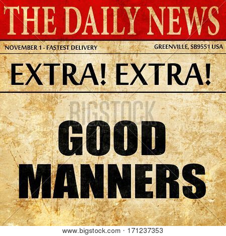 good manners, article text in newspaper