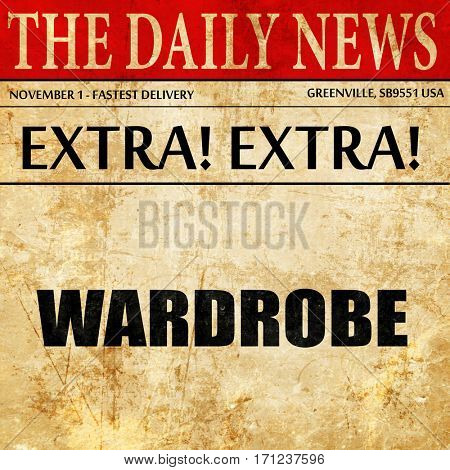 wardrobe, article text in newspaper