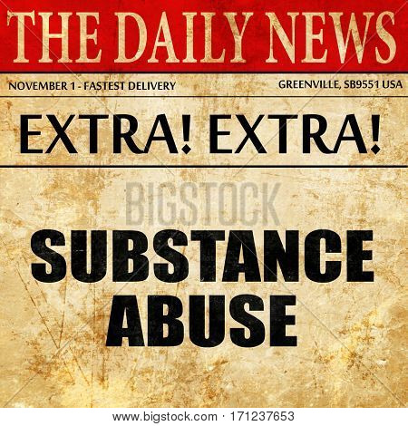 substance abuse, article text in newspaper