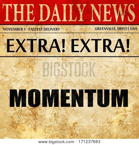 momentum, article text in newspaper