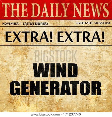 wind generator, article text in newspaper
