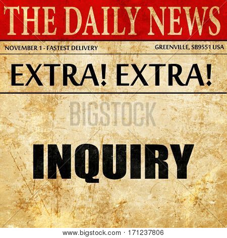 inquiry, article text in newspaper