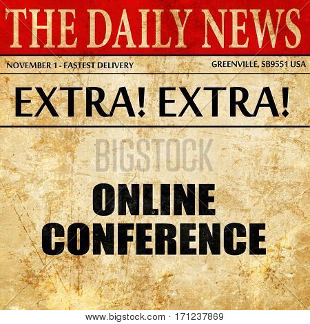 online conference, article text in newspaper