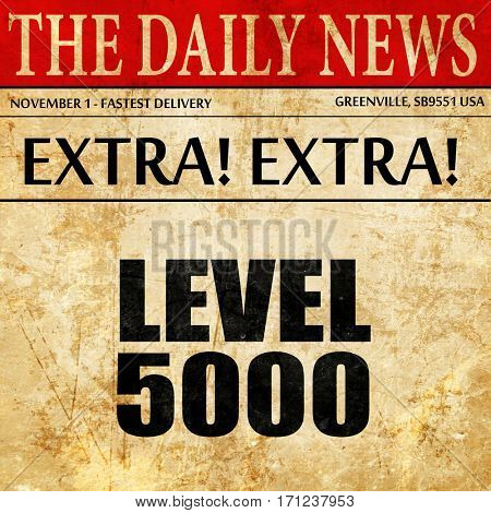 level 5000, article text in newspaper