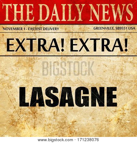 lasagne, article text in newspaper