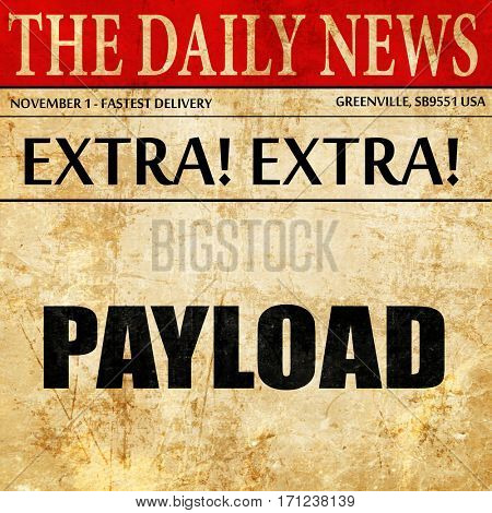 payload, article text in newspaper