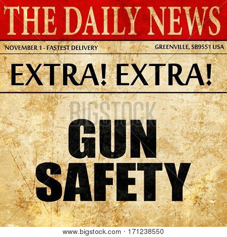 gun safety, article text in newspaper