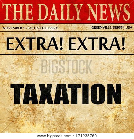 taxation, article text in newspaper