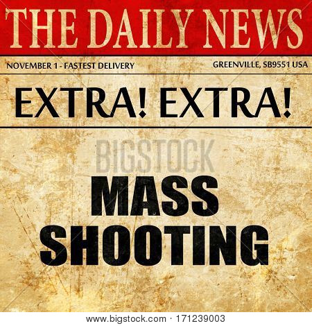 mass shooting, article text in newspaper