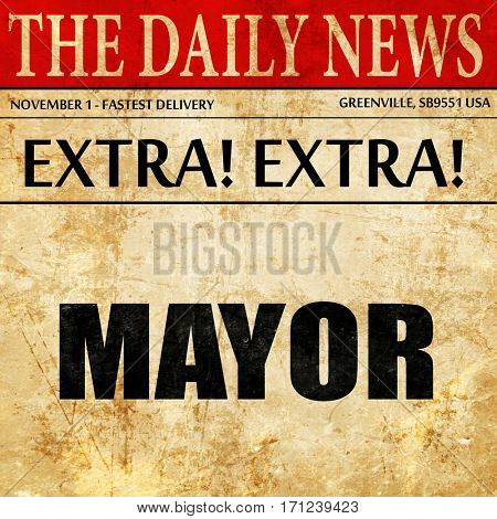 mayor, article text in newspaper