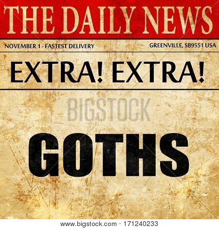 goths, article text in newspaper