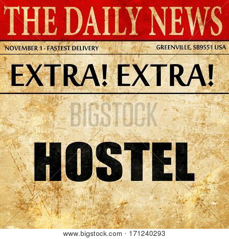 hostel, article text in newspaper