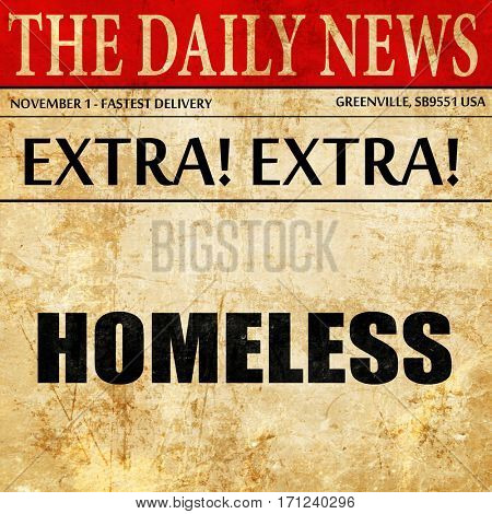 homeless, article text in newspaper
