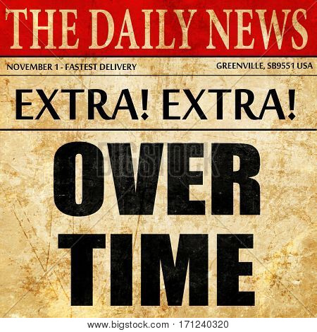 overtime, article text in newspaper