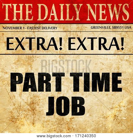 part time job, article text in newspaper