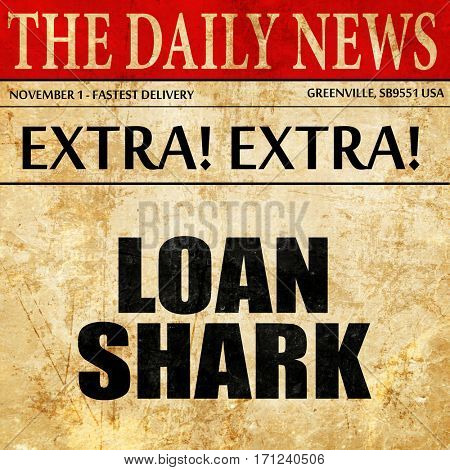 loan shark, article text in newspaper