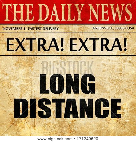 long distance, article text in newspaper