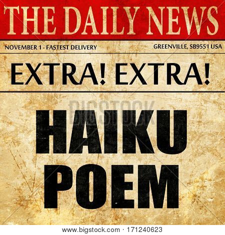 haiku poem, article text in newspaper