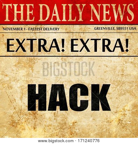 hack, article text in newspaper