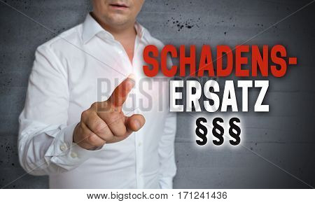 Schadensersatz (in German Compensation) Is Shown By Man Concept