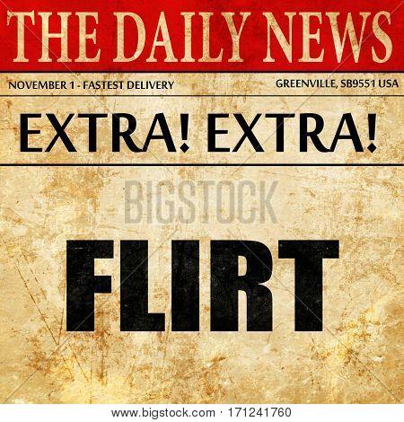 flirt, article text in newspaper