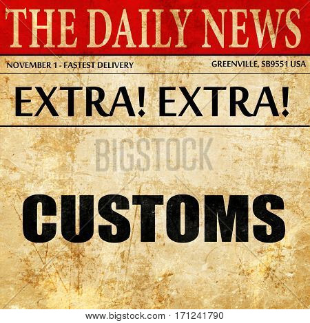 customs, article text in newspaper