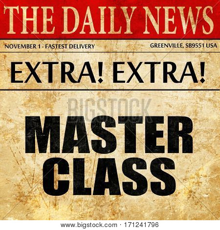 master class, article text in newspaper