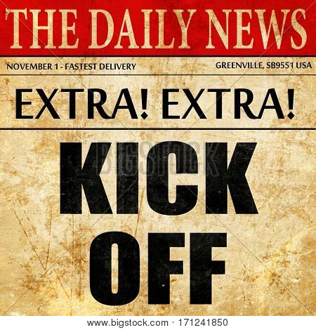 kick off, article text in newspaper