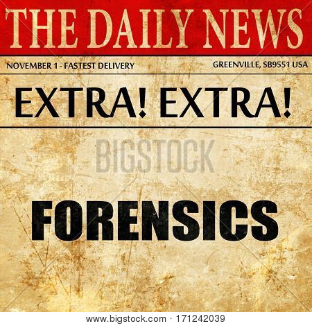 forensics, article text in newspaper