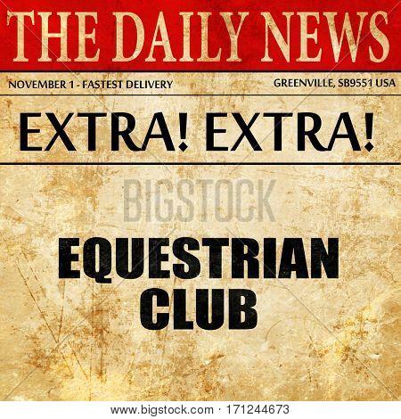 equestrian club, article text in newspaper