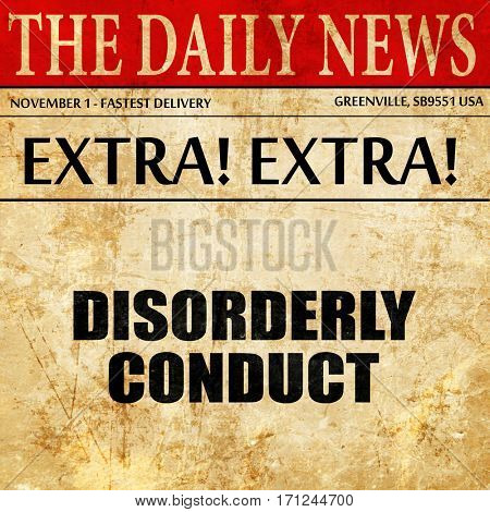 disorderly conduct, article text in newspaper