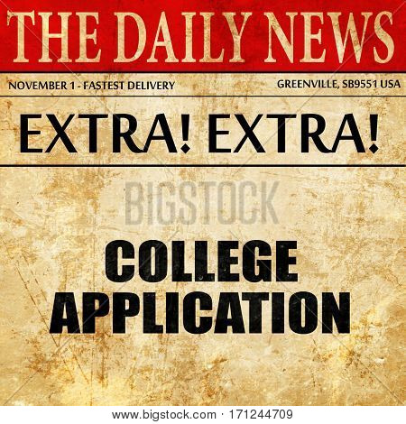 college application, article text in newspaper
