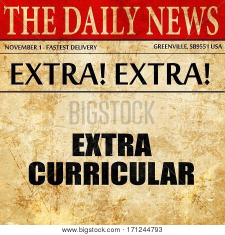 extra curricular, article text in newspaper