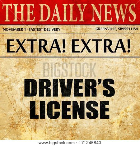 drivers license, article text in newspaper