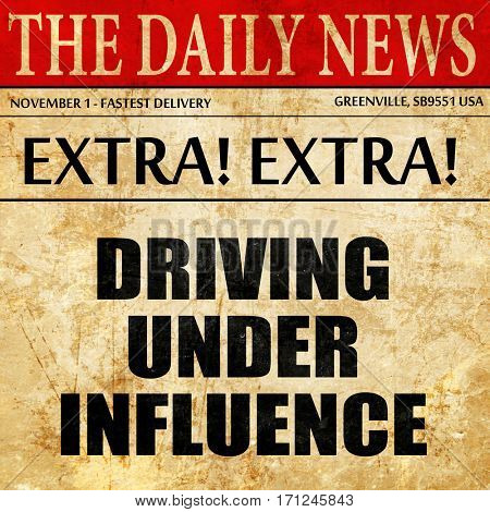 driving under influence, article text in newspaper