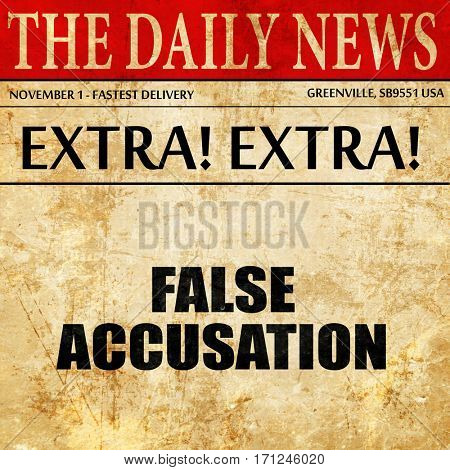 false accusation, article text in newspaper