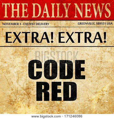 code red, article text in newspaper