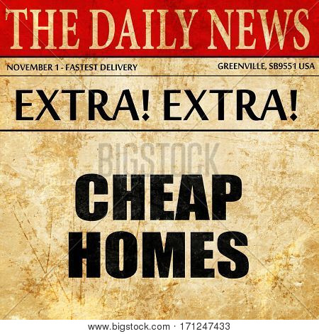 cheap homes, article text in newspaper