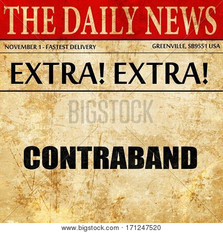 contraband, article text in newspaper
