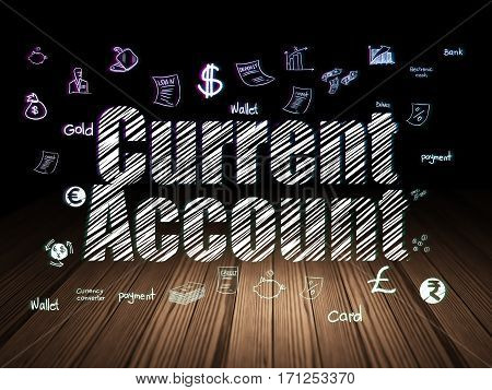 Currency concept: Glowing text Current Account,  Hand Drawn Finance Icons in grunge dark room with Wooden Floor, black background
