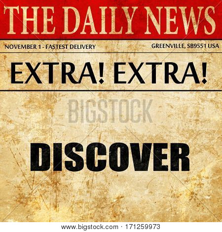 discover, article text in newspaper