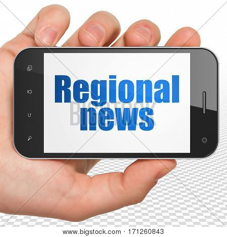 News concept: Hand Holding Smartphone with blue text Regional News on display, 3D rendering