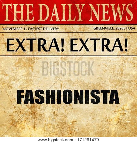 fashionista, article text in newspaper