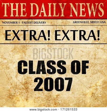 class of 2007, article text in newspaper