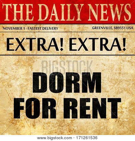 dorm for rent, article text in newspaper