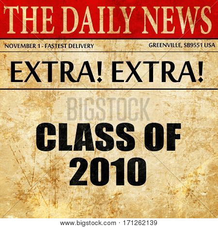 class of 2010, article text in newspaper