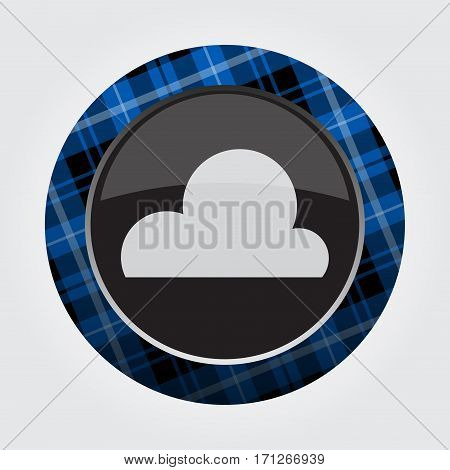 black isolated button with blue black and white tartan pattern on the border - light gray cloud cloudy weather icon in front of a gray background