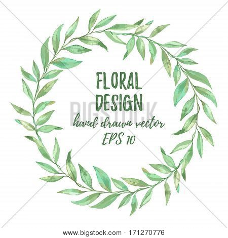 Hand drawn vector illustration. Imitation of watercolor. Floral laurel wreath. Perfect for invitations greeting cards quotes blogs posters and more.