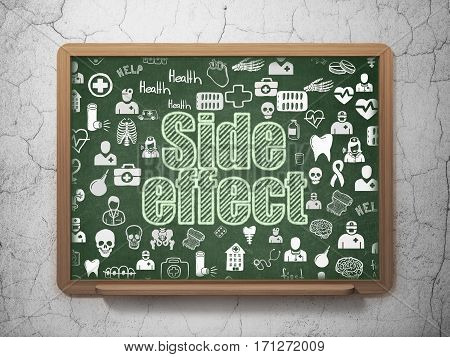 Healthcare concept: Chalk Green text Side Effect on School board background with  Hand Drawn Medicine Icons, 3D Rendering