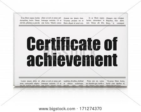 Learning concept: newspaper headline Certificate of Achievement on White background, 3D rendering